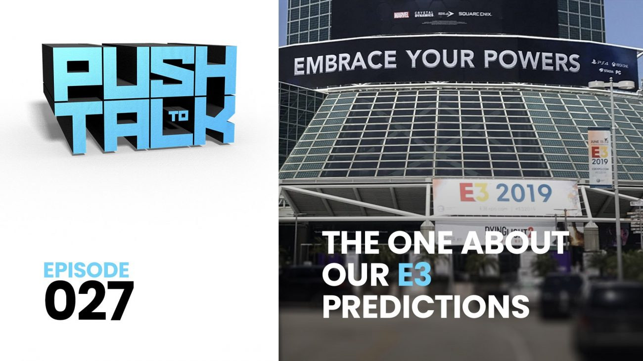 push to talk thumbnail youtube 1300x731 - Push to Talk: Episode 027 - The One About Our E3 Predictions